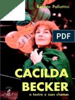 Livro - Cacilda Becker, o teatro e suas chamas.pdf