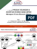 Trend Produk Keuangan & Investasi Syariah Masa Depan - Merespon Krisis Ekonomi Global - Adiwarman a. Karim