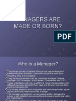 Managers Are Made or Born