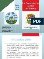 La Quimica y El Medio Ambiente Grupo 13