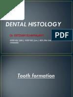 Dental Histology