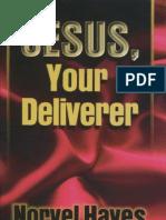 Jesus Your Deliverer - Hayes