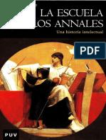 LA ESCUELA DE LOS ANNALES. Una historia intelectual