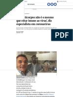 'Ter anticorpos não é o mesmo que estar imune ao vírus', diz especialista em coronavírus - Jornal O Globo
