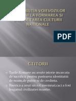 XI Contributia voievozilor romani la formarea si dezvoltarea culturii nationale -XI