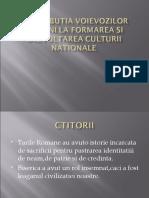 XI Contributia voievozilor romani la formarea si dezvoltarea culturii nationale