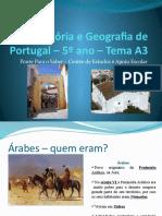 HGP_5º ano Muçulmanos meu pptHistória e Geografia de Portugal – 5º ano