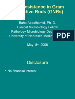 New Resistance in Gram Negative Rods (GNRs)