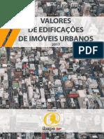 VALORES DE EDIFICAÇÕES DE IMÓVEIS URBANOS - IBAPE 2017