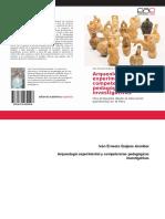Libro - Arqueologia Experimental y Competencias Pedagogicas