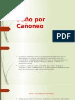 Daño por Cañoneo