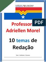 10 temas de Redação - Professora Adriellen Morel