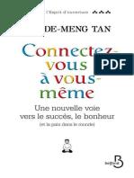 Connectez-Vous a Vous-meme (L'Esprit d'Ouverture) (French Edition) - TAN, Chade-Meng