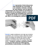 LA FASE INICIAL representa el inicio del proceso cíclico de cambio planteado por Faria Mello