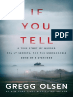 If You Tell_ a True Story of Murder, Family Secrets, And the Unbreakable Bond of Sisterhood
