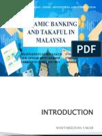 ISLAMIC BANKING AND TAKAFUL IN MALAYSIA