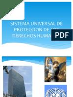 SISTEMA UNIVERSAL DE PROTECCION DE LOS DERECHOS HUMANOS