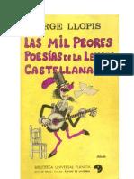 Jorge Llopis - Las Mil Peores Poesías De La Lengua Castellana