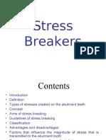 STRESS BREAKERS
