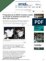 Fotografía de La NASA Muestra Cuánto Se Derritió La Antártica Durante Sus Días Más Calurosos _ Emol.com