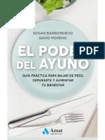 El poder del ayuno. Guía práctica para bajar de peso, depurarte y aumentar tu bienestar.pdf
