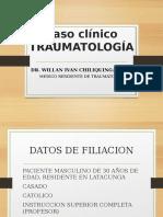 Caso Clinico Fx de Tobillo Dr Willan Chiliquinga