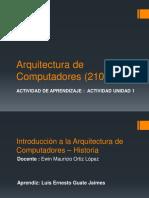 Actividad 1 Introducción a la Arquitectura de Computadores – Historia