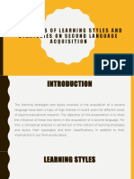 INFLUENCES OF LEARNING STYLES AND STRATEGIES ON SECOND 1