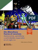 (Editorial de la Universidad Nacional de Cuyo 1) Pablo Antonio Pacheco - De Mendoza hacia el Cosmos, astronomía, astrofísica y actividades espaciales en el siglo XX-Universidad Nacional de Cuyo (2013)