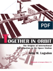 Together in Orbit the Origins of International Cooperation in the Space Station