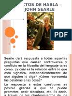 ACTOS DE HABLA – JOHN SEARLE