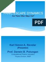Panic Escape Dynamics