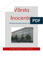 VARSTA INOCENTEI 14-15, 2010-2011 Liceul Roznov