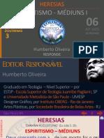A Heresias 03 Mediuns AP 06