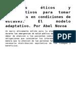 Criterios éticos y organizativos para tomar decisiones en condiciones de escasez. El modelo adaptativo. Por Abel Novoa