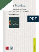 Pautas bioéticas. La industria farmacéutica entre la ciencia y el mercado - Ricardo Páez