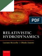 Rezzolla, L. and Zanotti, O. - Relativistic Hydrodynamics