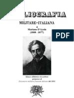 D'AYALA Mariano. Bibliografia Militare Italiana nel Dizionario militare francese italiano, Napoli, 1841