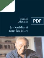Vassilis Alexakis - Je toublierai tous les jours