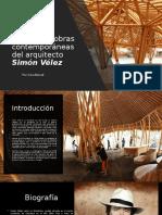 Análisis de obras contemporáneas del arquitecto Simón Vélez.pptx