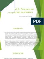 Actividad 5 Procesos de integración económica (1).pptx