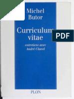 Michel Butor - Curriculum vitae entretiens avec Andre Clavel- Jericho