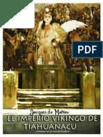 De Mahieu Jacques - El Imperio Vikingo de Tiahuanacu
