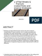 Study of Rail Breaks & Fracture