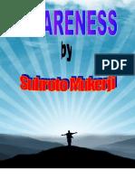 Awareness by Subroto Mukerji aka The Bushman