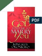 God Told Me to Marry You - Kingsley Okonkwo