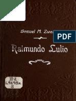 Zwemer, Samuel M. - Ramon Lull, primer misionero entre los musulmanes.pdf
