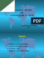9. Ucraina- spatiu de confruntare cu Rusia.ppt