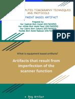 Presentation CT - Equipment Based Artifact