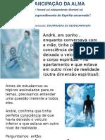 O_SONO_SONHOS_EMANCIPACO_DA_ALMA_DESDOBRAMENTO